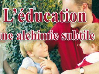 L'éducation, une alchimie subtile