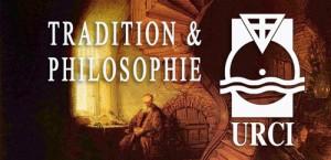 Section Tradition et Philosophie URCI